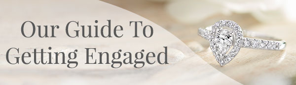 Our Complete Guide To Getting Engaged